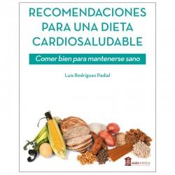 Recomendaciones para una dieta Cardiosaludable