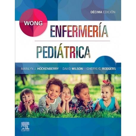 Wong. Enfermería Pediátrica: , 10ª edición