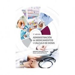 Administración de medicamentos y cálculo de dosis: 3ª edición
