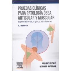 Pruebas clínicas para patología ósea, articular y muscular (6ª ed.)