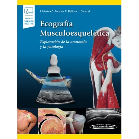 Ecografía Musculoesquelética (incluye versión digital) Exploración de la Anatomía y la Patología