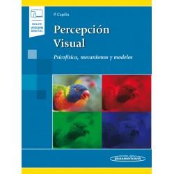 Percepción visual (incluye versión digital) Psicofísica, mecanismos y modelos.