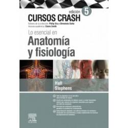 Lo esencial en anatomía y fisiología: Cursos Crash - 5ª edición