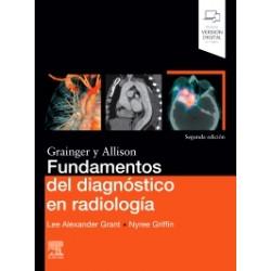 Fundamentos del diagnóstico en radiología: 2ª edición