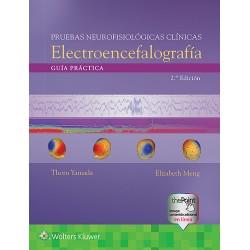 Pruebas Neurofisiológicas Clínicas. Electroencefalografía. Guía Práctica