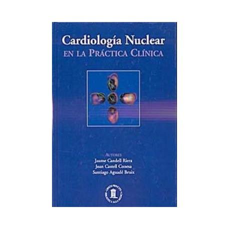 Cardiología Nuclear en la Práctica Clínica