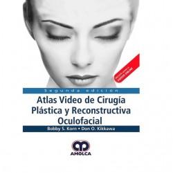 Atlas Video de Cirugía Plástica y Reconstructiva Oculofacial