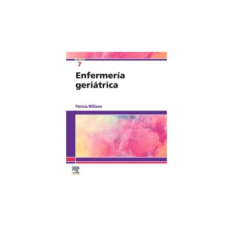 Enfermería geriátrica: 7ª edición