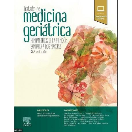 Tratado de medicina geriátrica + acceso web :Fundamentos de la atención sanitaria a los mayores
