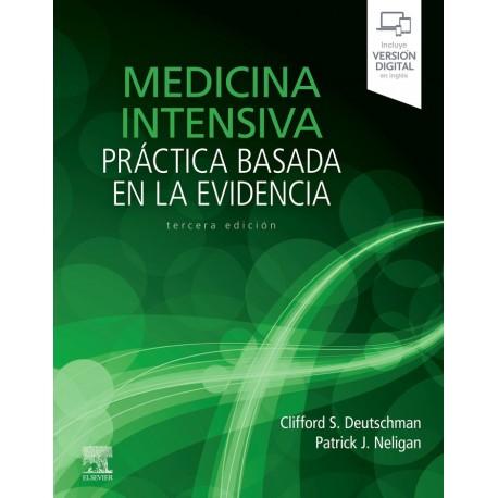 Medicina intensiva. Práctica basada en la evidencia - 3ª edición