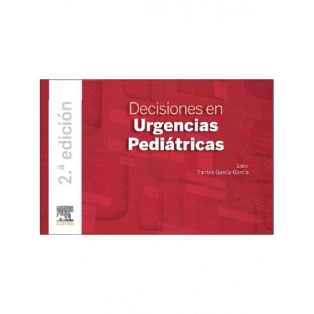 Decisiones en urgencias pediátricas 2ª edición