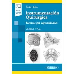 Instrumentación Quirúrgica Volumen 2. 1ª parte. Técnicas por especialidades