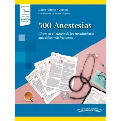 500 Anestesias Claves en el manejo de los procedimientos anestésicos más frecuentes