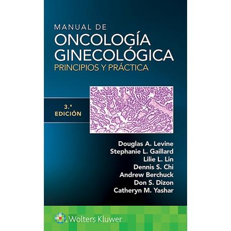 Manual de Oncología Ginecológica. Principios y Práctica