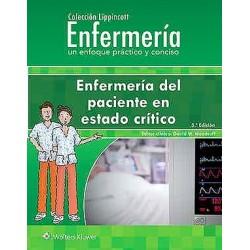 Enfermería del Paciente en Estado Crítico (Colección Lippincott Enfermería. Un Enfoque Práctico y Conciso)
