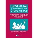 Urgencias y Tratamiento del Niño Grave. Casos Clínicos Comentados. Volumen X