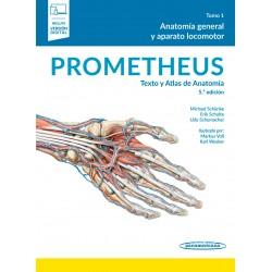 Prometheus. Texto y Atlas de Anatomía Tomo 1. Anatomía General y Aparato Locomotor