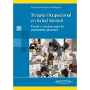 Terapia Ocupacional en Salud Mental. Teoría y Técnicas para la Autonomía Personal (Colección Terapia Ocupacional)
