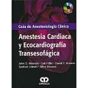 Anestesia Cardiaca y Ecocardiografia Transesofagica - Guia de Anestesiologia Clinica + DVD
