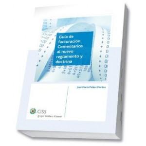 Guia de facturación. Comentarios al nuevo reglamento