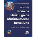 Atlas de Técnicas Quirúrgicas Minimamente Invasivas + DVD